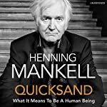 Quicksand | Henning Mankell,Laurie Thompson - translator