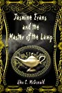 Jasmine Evans and the Master of the Lamp