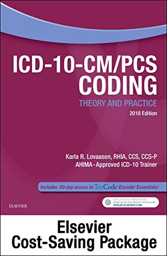 ICD-10-CM/PCS Coding Theory and Practice, 2018 Edition – Text and Workbook Package, 1e