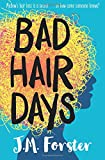 Bad Hair Days: A mystery for children and young teens aged 10 - 14