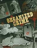 Organized Crime, Josh Wilker, 0791042715