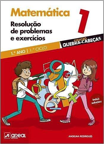 Resolucao De Problemas E Exercicios Matematica 1 º Ano Portuguese Edition Angelina Rodrigues 9789897673269 Amazon Com Books