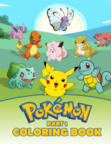Pokemon Coloring Book Part 1: A great Activity Book on the Pokemon Characters. A series of books where all the Pokemons are collected (Volume 1) Photo - Pokemon Gaming