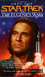 The Eugenics Wars, Vol. 2:  The Rise and Fall of Khan Noonien Singh (Star Trek, Giant Novel 16)