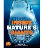 Inside Nature's Giants by Inside Nature's Giants Team ( Author ) ON Sep-29-2011, Hardback