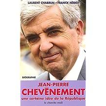 JEAN-PIERRE CHEVENEMENT UNE CERTAINE IDE RPUB...