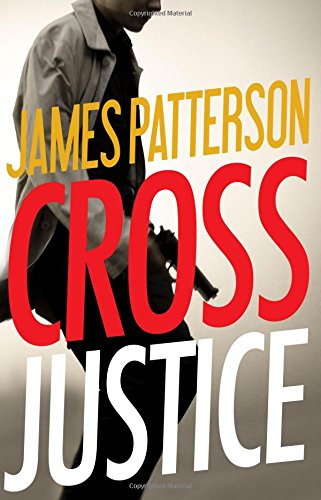Cross Justice ISBN-13 9780316407045