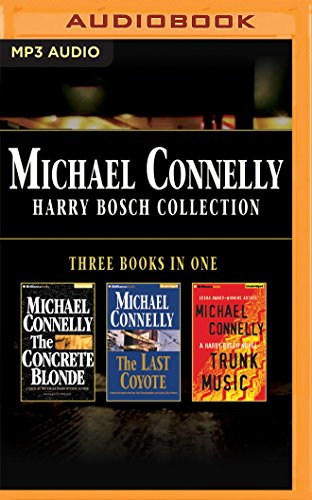 Trunk Cd (Michael Connelly - Harry Bosch Collection (Books 3,4 & 5): The Concrete Blonde, The Last Coyote, Trunk Music (Harry Bosch Series))