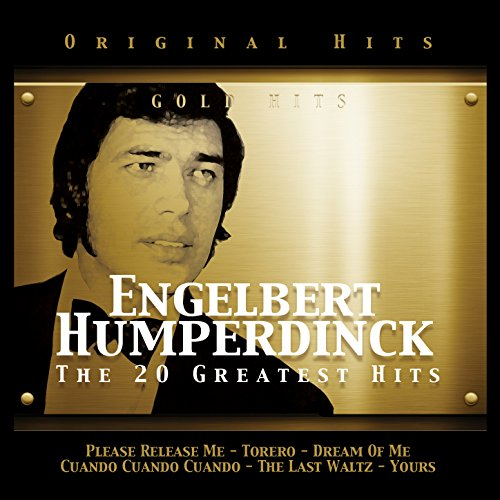 Engelbert Humperdinck. The 20 Greatest Hits (The Best Of Engelbert Humperdinck)