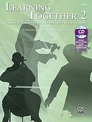 Learning Together, Vol 2: Sequential Repertoire for Solo Strings or String Ensemble (Cello), Book & (Learning Cello Dvd)