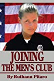 Joining the Men's Club, Ruthann Pitaro, 0595252656