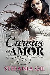 Las Curvas del Amor (Hermanas Collins nº 1) (Spanish Edition)