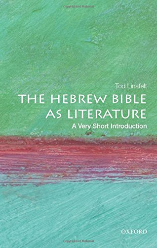The Hebrew Bible as Literature: A Very Short Introduction (Very Short Introductions)