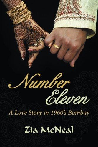 Number Eleven: A Love Story in 1960's Bombay ebook