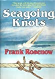 Seagoing Knots, Frank Rosenow, 0393033384