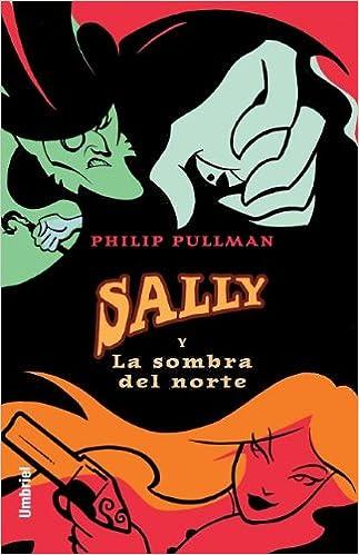 Sally y la sombra del norte (Umbriel juvenil)