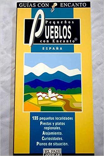 Pueblos de España con encanto: Amazon.es: Justel, Cesar: Libros