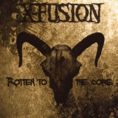 X-Fusion-Rotten To The Core-Limited Edition-3CD-FLAC-2007-FWYH Download