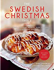 The Swedish Christmas Table: Traditional Holiday Meals, Side Dishes, Candies, and Drinks