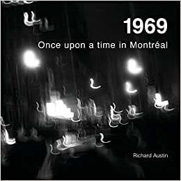 1969: Once Upon a Time in Montreal