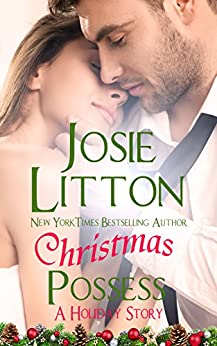 Christmas Possess: A Holiday Story (Arcadia) by [Litton, Josie]