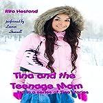 Tina and the Teenage Mom: Tina Stories | Rita Hestand