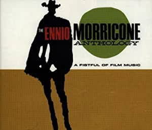 A Fistful Of Film Music: The Ennio Morricone Anthology by Morricone, Ennio Soundtrack edition (1995) Audio CD