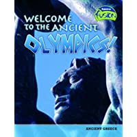 Welcome to the Ancient Olympics! (Fusion: History) (Raintree Fusion: History)