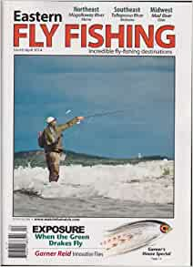 Eastern fly fishing magazine march april 2014 for Eastern fly fishing magazine