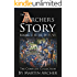 The Archers Story: Action-packed medieval family saga of life in feudal England and Britain during the time and wars of the crusaders, Knights Templar, King Richard, English Navy, and barbary pirates