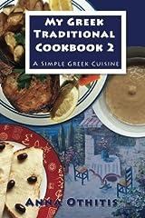 My Greek Traditional Cookbook 2: A Simple Greek Cuisine Paperback