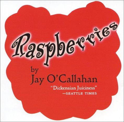 By Jay O'Callahan Raspberries [Audio CD]