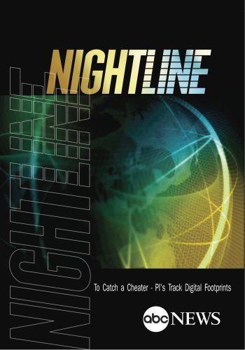 NIGHTLINE: To Catch a Cheater - PI's Track Digital Footprints: 1/24/13 [DVD] [2009] [NTSC] by