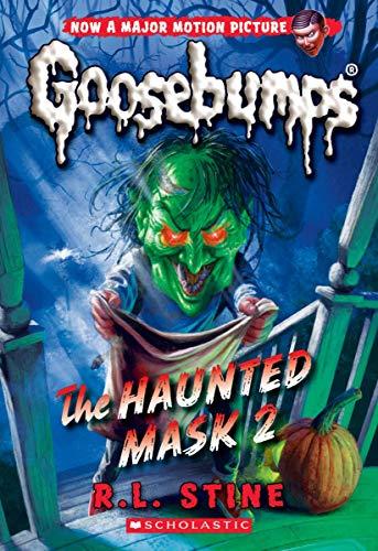 The Haunted Mask 2 (Classic Goosebumps