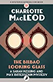 Front cover for the book The Bilbao Looking Glass by Charlotte MacLeod