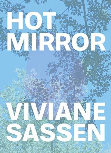BEST Viviane Sassen: Hot Mirror<br />EPUB