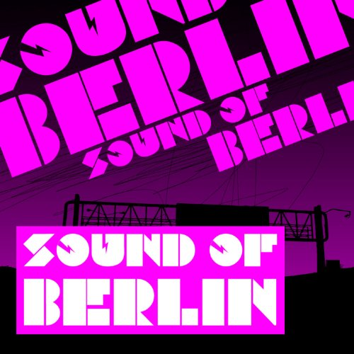 Sound of Berlin (1 - The Fines...
