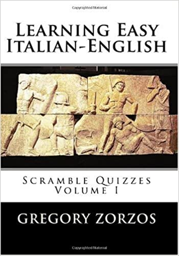 Learning Easy Italian-English: Scramble Quizzes Volume I: 1