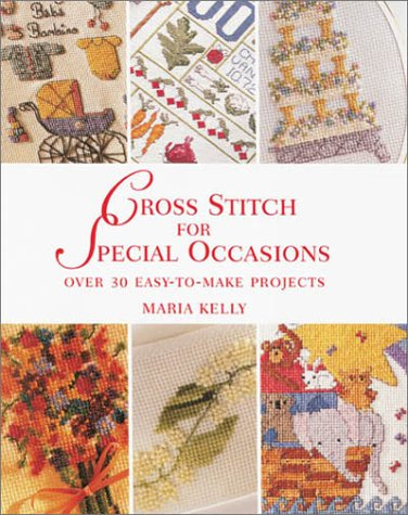 Cross Stitch for Special Occasions: Over 30 Easy-to-Make Projects ebook