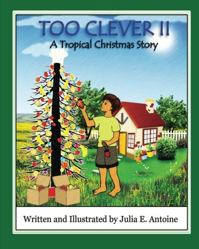 Too Clever II: A Tropical Christmas Story