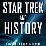 Star Trek and History | Nancy Reagin