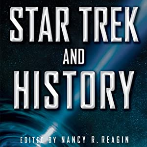 Star Trek and History Audiobook