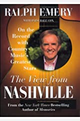 The View from Nashville: On The Record With Country Music's Greatest Stars Hardcover