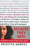 Because They Hate, Brigitte Gabriel, 0312358377