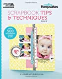 Creating Keepsakes: Scrapbooking Tips & Techniques, Book 2