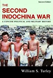 img - for The Second Indochina War: A Concise Political and Military History book / textbook / text book