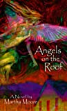 Angels on the Roof, Martha A. Moore, 0440228069