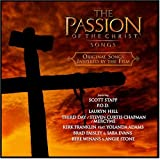 The Passion of the Christ: Original Songs Inspired by the Film