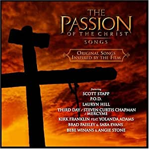 The Passion of The Christ: Songs