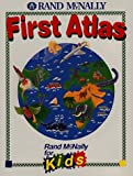 img - for First Atlas (Rand McNally for Kids) book / textbook / text book